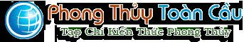 Phong Thủy Toàn Cầu – Tạp Chí Phong Thủy – Kiến Thức Phong Thủy